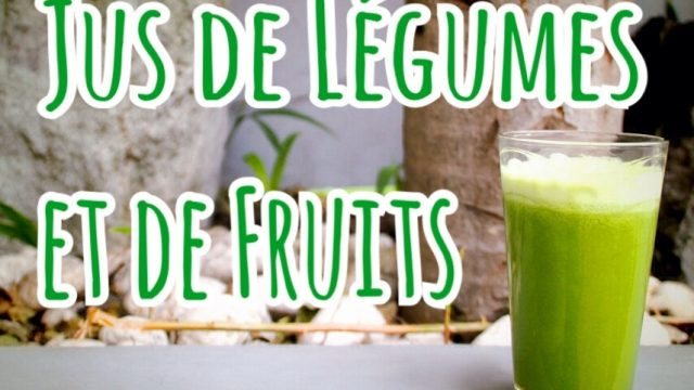 Jus de Légumes et de Fruits Plein d'Énergie ! – Recette