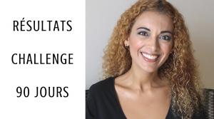 Nouvelles de Moi et Résultats du Challenge 90 Jours
