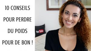 10 Conseils Pour Perdre Du Poids Pour De Bon !