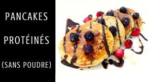 Pancakes Protéinés (sans poudre de shake) – Recette