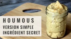 Houmous (version simple, sans tahini, avec ingrédient secret) – Recette